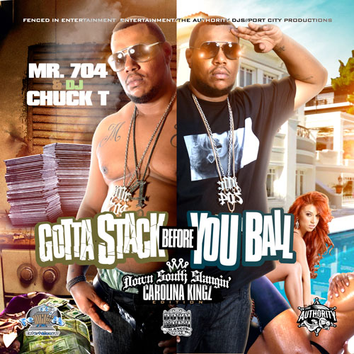 Mr. 704 – Gotta Stack Before You Ball [Mixtape]