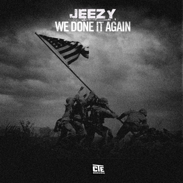 Young Jeezy – We Done It Again