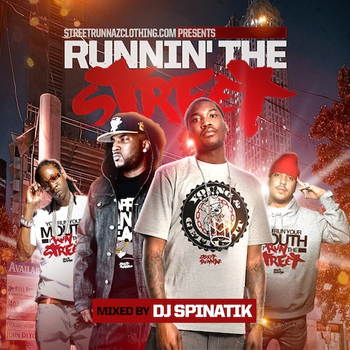 DJ Spinatik – Runnin' The Street [Mixtape]