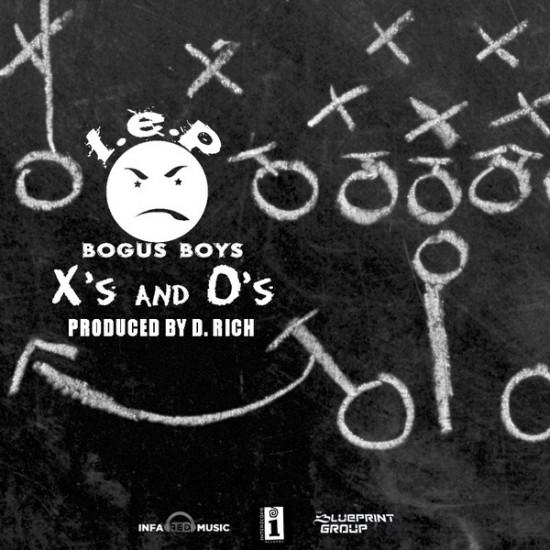 L.E.P. Bogus Boys – X's & O's [Prod. By D. Rich]