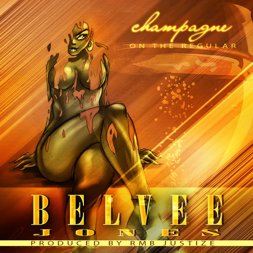 Belvee Jones – Champagne (On The Regular)