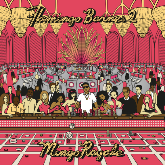 Trademark Da Skydiver – Flamingo Barnes 2: Mingo Royale [Album Stream]