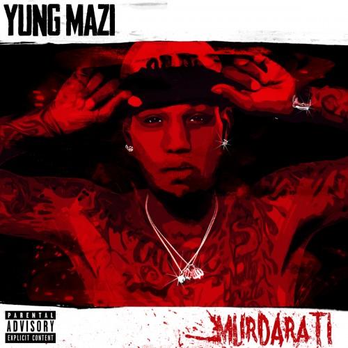 Yung Mazi – Murdarati [Mixtape]
