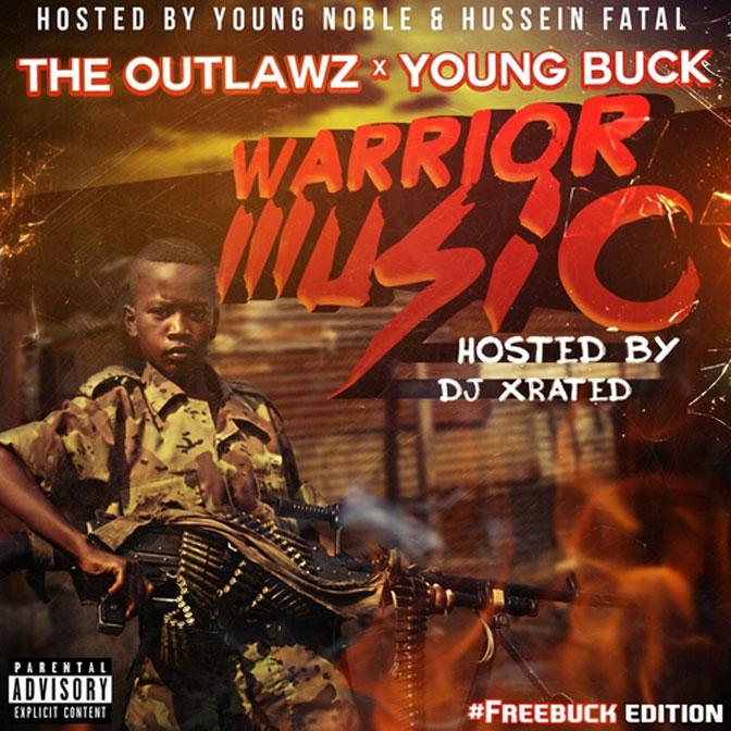 Tha Outlawz & Young Buck – Warrior Music [Mixtape]