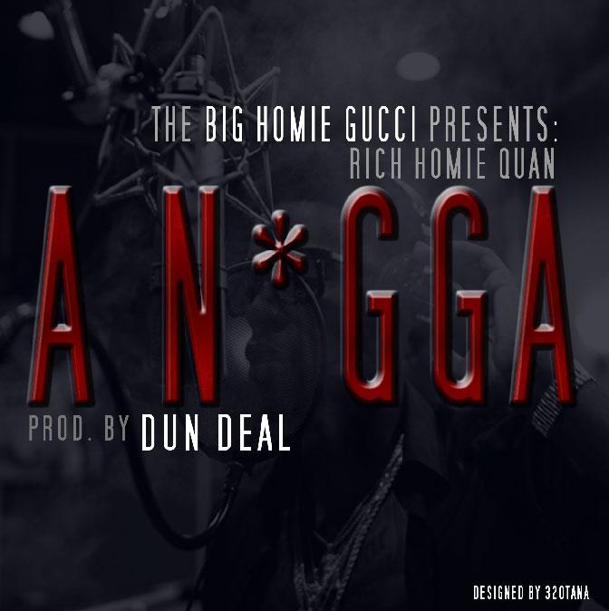 Rich Homie Quan – A Nigga
