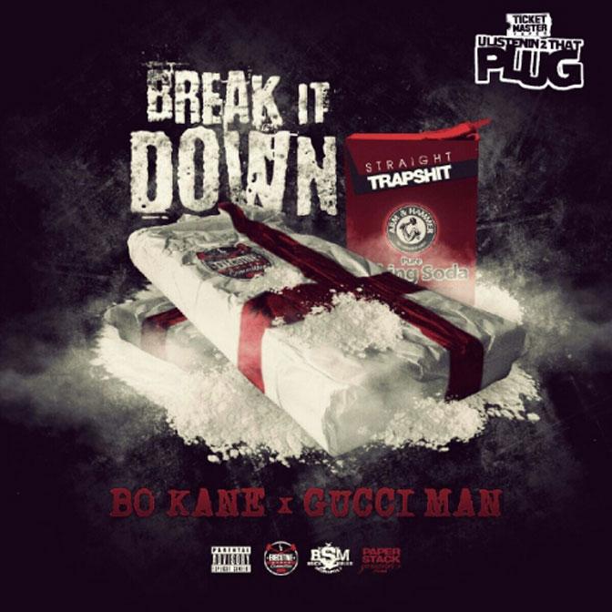 Bo-Kane Ft. Gucci Mane – Break It Down