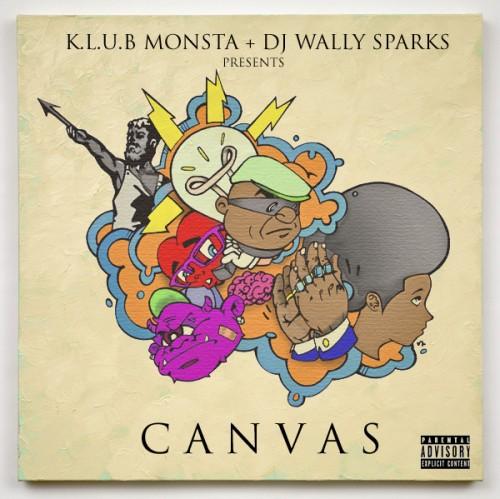K.L.U.B. Monsta – CANVAS [Mixtape]