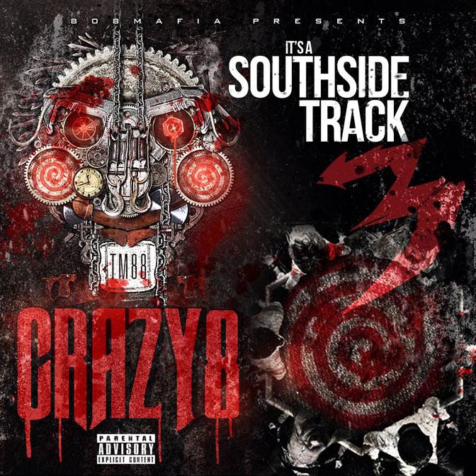 TM88 & Southside – Crazy 8 x It's A Southside Track 3 [Mixtape]