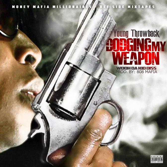 Young Throwback – Dodgin My Weapon [Prod. By 808 Mafia]