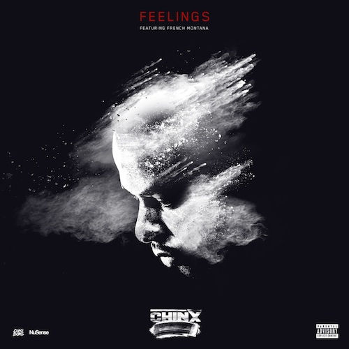 Chinx Drugz Ft. French Montana – Feelings
