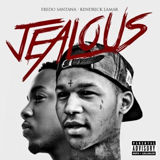 Fredo Santana Ft. Kendrick Lamar – Jealous