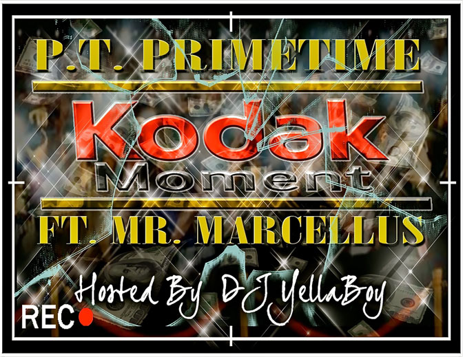 PT PrimeTime Ft. Mr. Marcellus – Kodak Moment