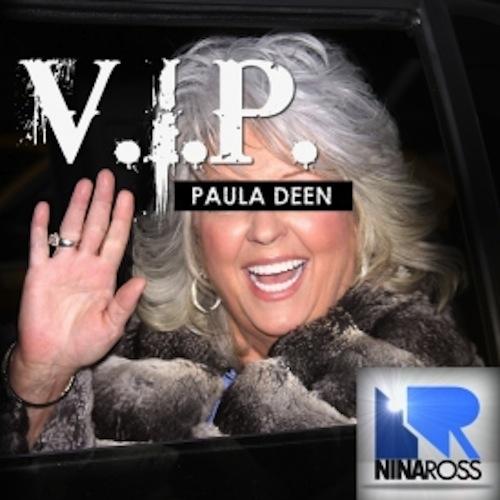 V.I.P. – Paula Deen