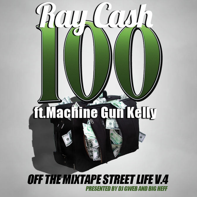 Ray Cash Ft. Machine Gun Kelly – 100