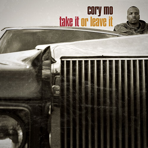 Cory Mo – Take It Or Leave It [Album Stream]