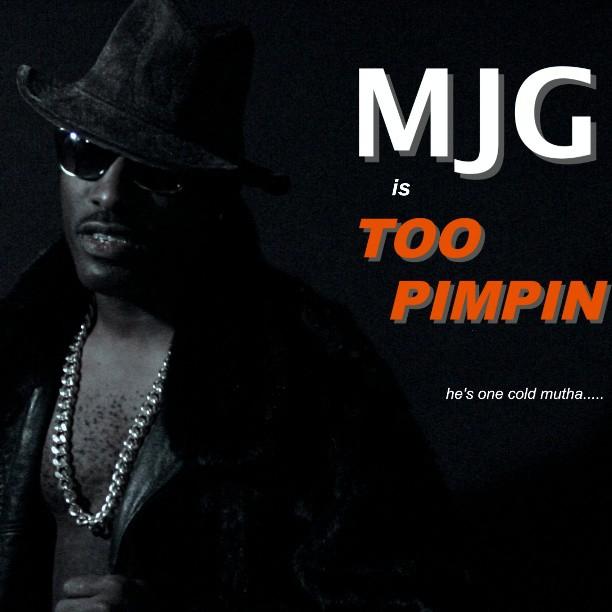 MJG – Too Pimpin [Album Snippets]