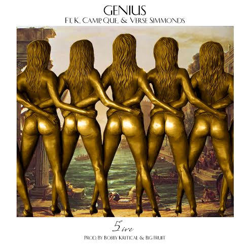 Genius Ft. K. Camp, Que & Verse Simmonds – 5ive