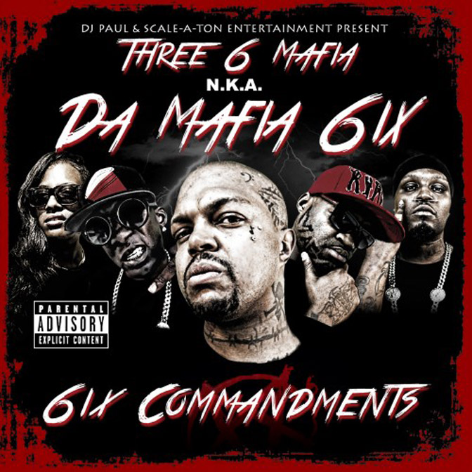 Da Mafia 6ix – 6ix Commandments [Mixtape]