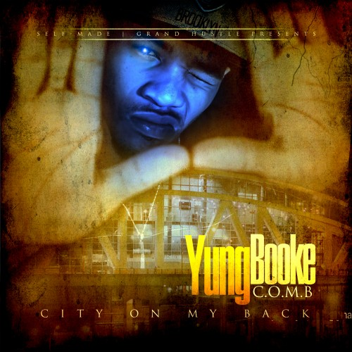 Yung Booke – City On My Back [Mixtape]