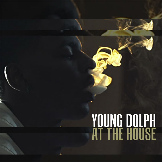 Young Dolph – At The House