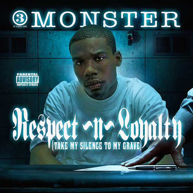 Monster – Respect N Loyalty [Mixtape]