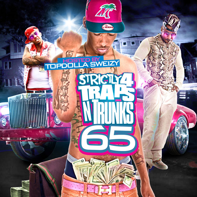 Strictly 4 The Traps N Trunks Vol. 65 [Mixtape]