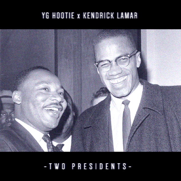 YG Hootie & Kendrick Lamar – Two Presidents