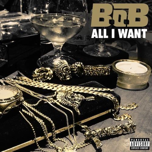 B.o.B. – All I Want