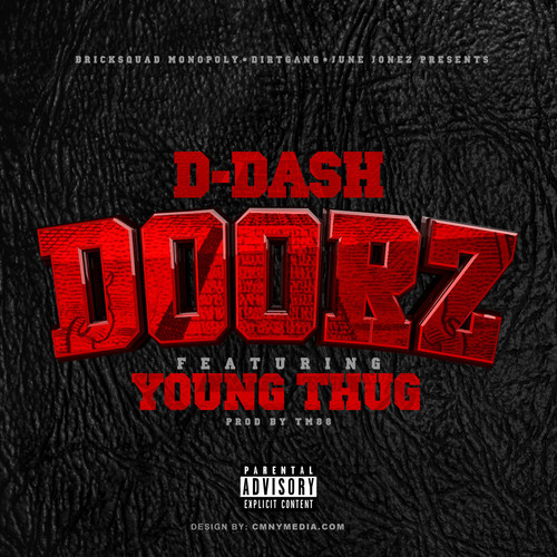 D-Dash Ft. Young Thug – Doorz