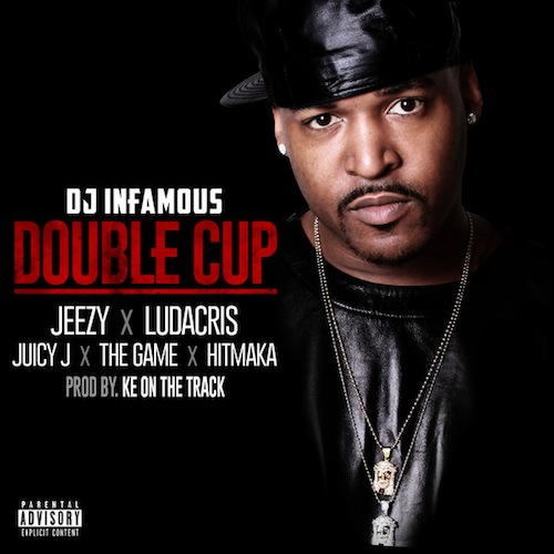 DJ Infamous Ft. Young Jeezy, Ludacris, Juicy J, The Game & Yung Berg – Double Cup