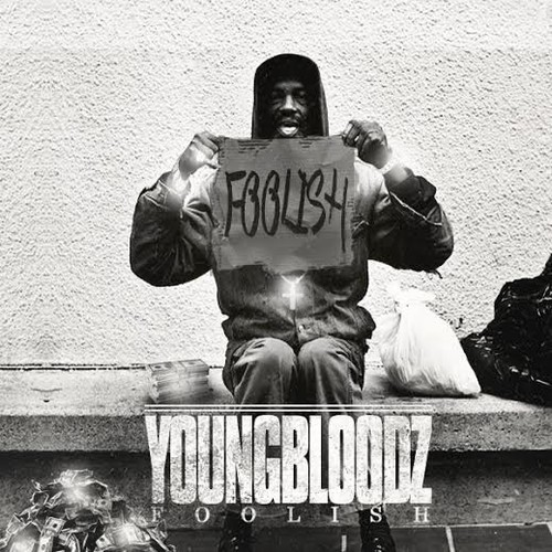 Young Bloodz – Foolish