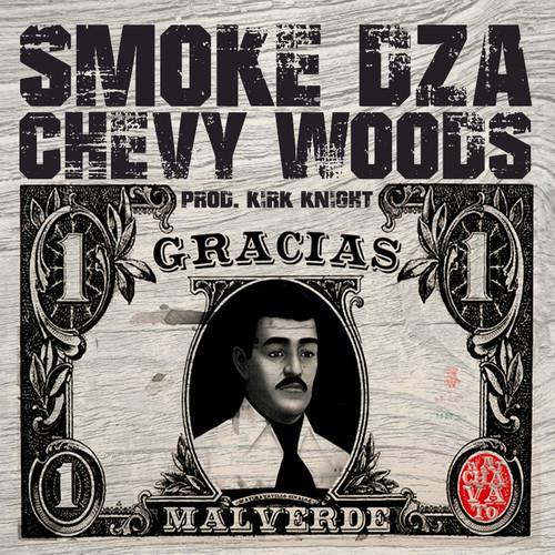 Chevy Woods & Smoke DZA – Gracias Malverde
