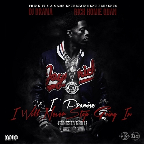 Rich Homie Quan – Real / Had Em All [NO DJ]