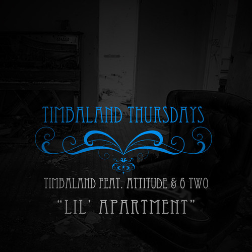 Timbaland Ft. Attitude & 6 Two – Lil Apartment
