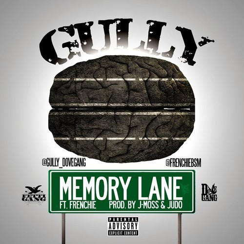 Gully Ft. Frenchie – Memory Lane