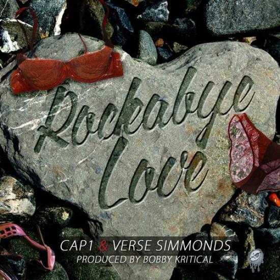 Cap 1 & Verse Simmonds – Rockabye Love