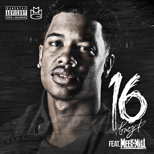 Tracy T Ft. Meek Mill – 16