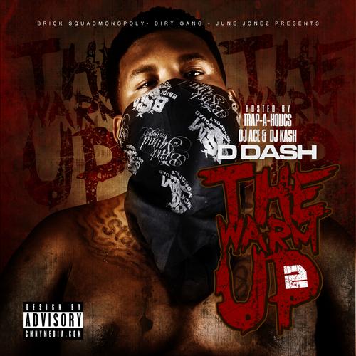 D Dash – The Warm Up 2 [Mixtape]