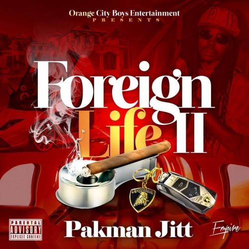 Pakman Jitt – Foreign Life 2 [Mixtape]
