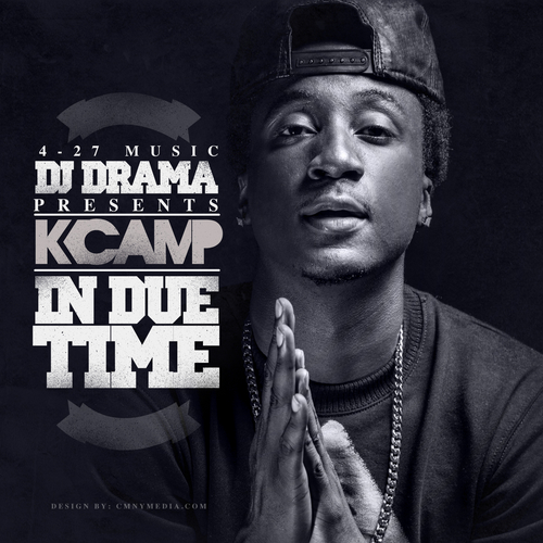 K. Camp – In Due Time (Hosted By DJ Drama) [Mixtape]