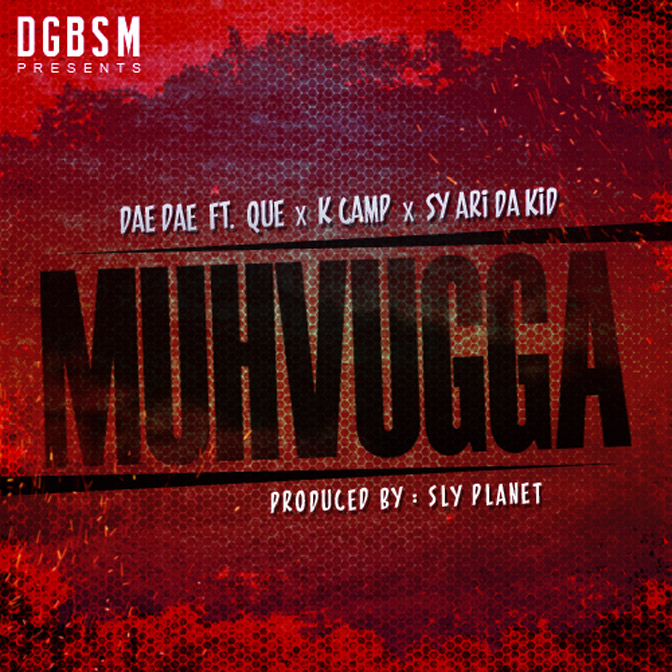 Dae Dae Ft. Que, K. Camp & Sy Ari Da Kid – Muhvugga