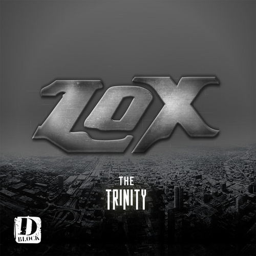 The Lox – The Trinity [EP]