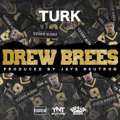 Turk – Drew Brees