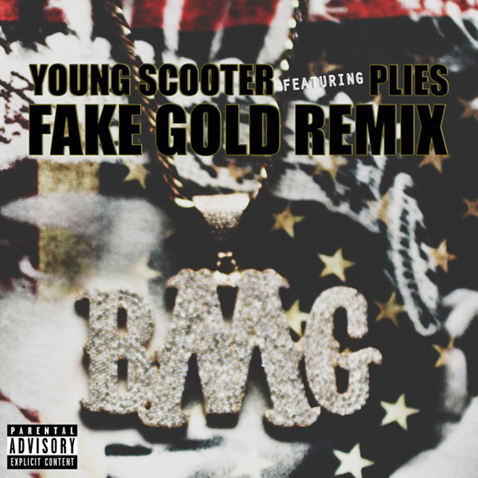 Young Scooter Ft. Plies – Fake Gold (Remix)