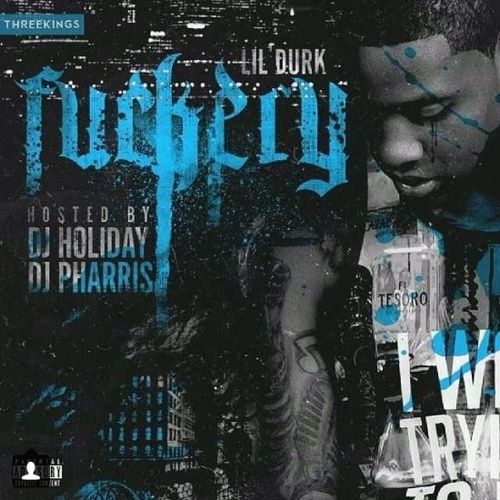 Lil Durk – Fuckery [Artwork]
