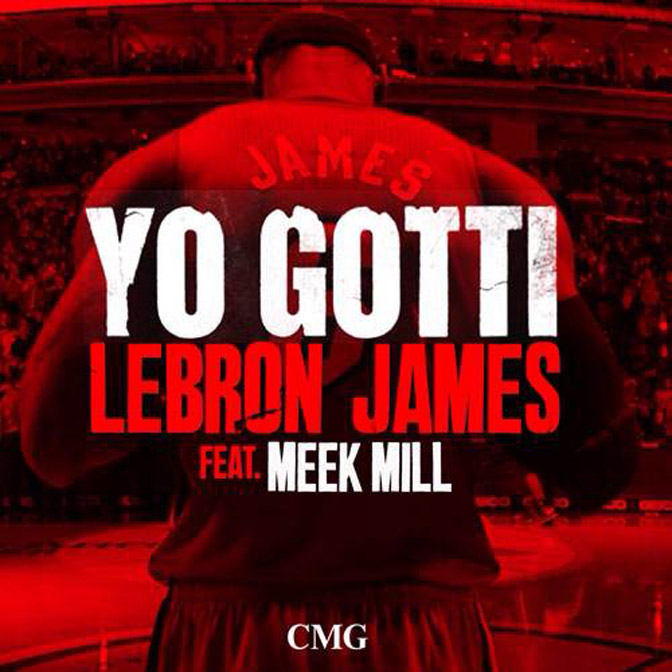 Yo Gotti Ft. Meek Mill – LeBron James (Remix)