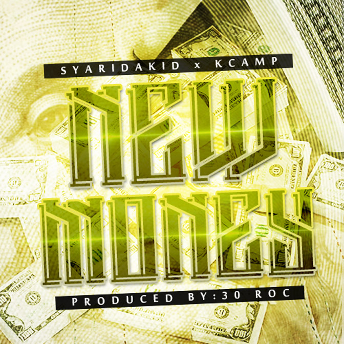 Sy Ari Da Kid Ft. K. Camp – New Money