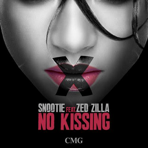 Snootie Ft. Zed Zilla – No Kissing