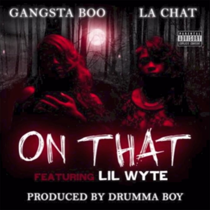 Gangsta Boo & La Chat Ft. Lil Wyte – On That