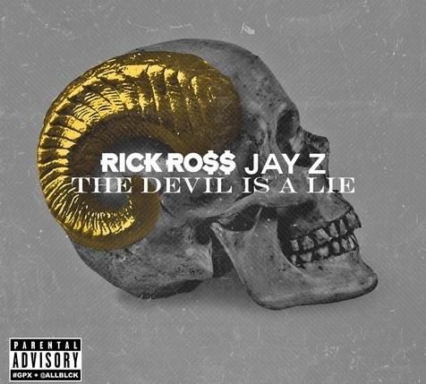 Rick Ross Ft. Jay-Z – The Devil Is A Lie